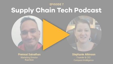 Supply Chain Podcast - Roambee - Compass Intelligence