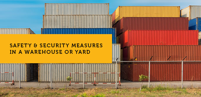 Safety and Security Measures in a Warehouse or Yard