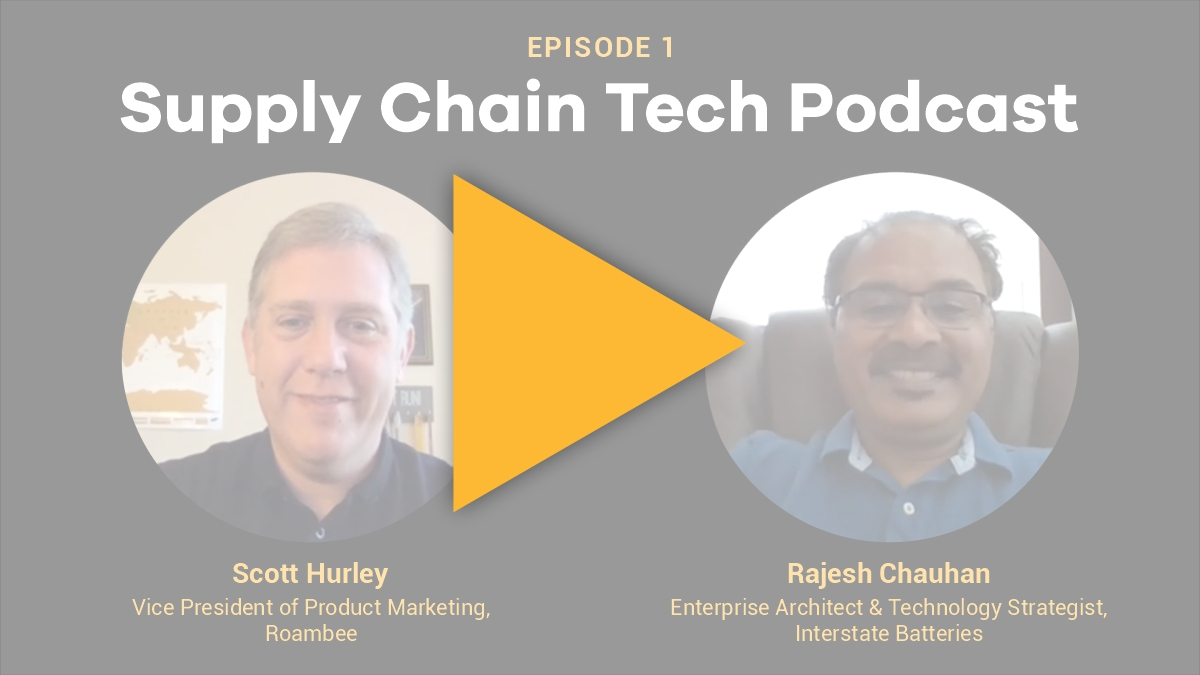 Supply Chain Podcast - Roambee - Interstate Batteries